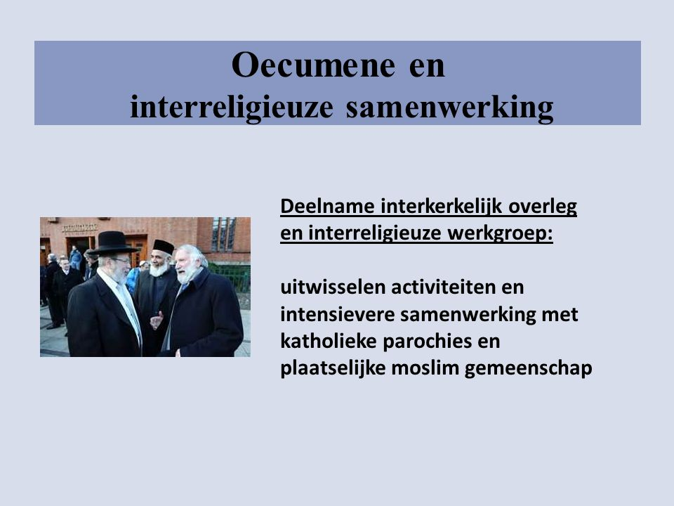 Oecumene en interreligieuze samenwerking