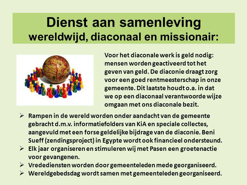 Dienst aan samenleving wereldwijd, diaconaal en missionair: