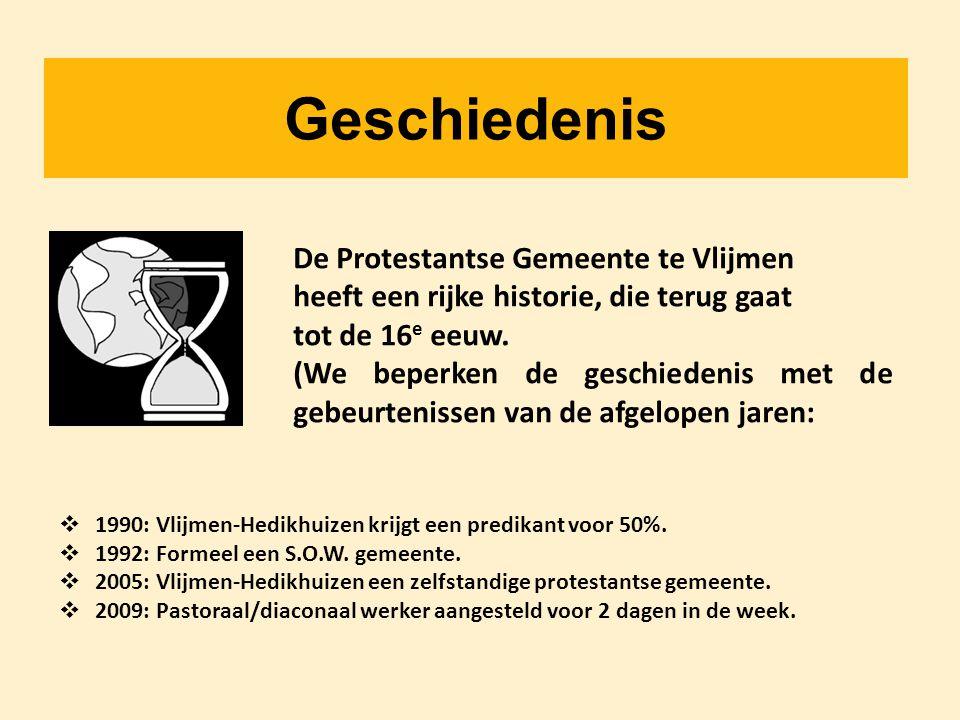 Geschiedenis De Protestantse Gemeente te Vlijmen