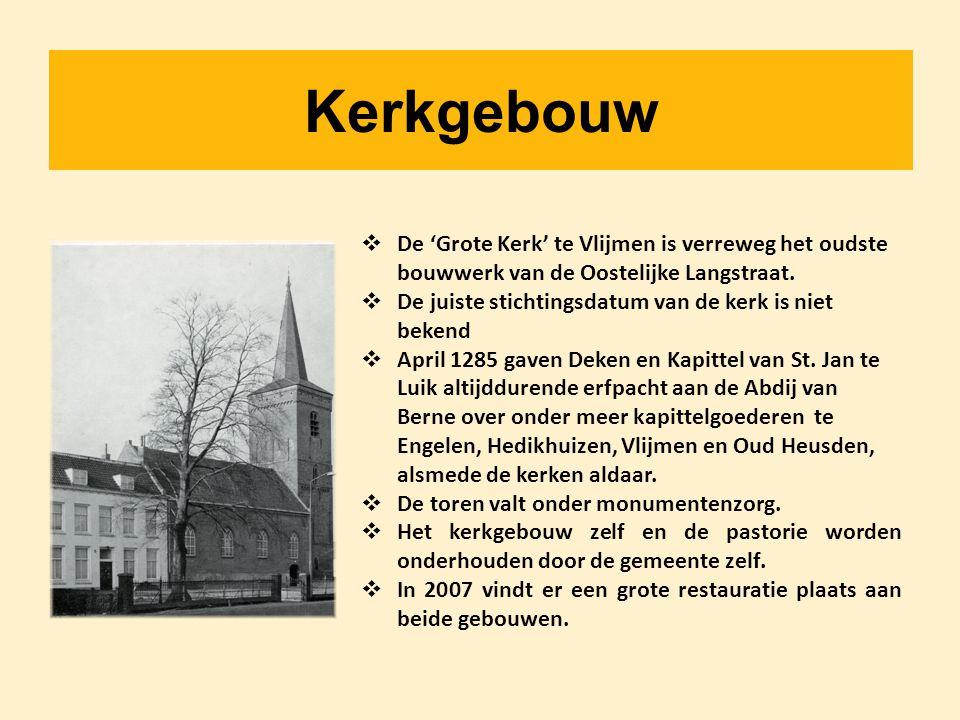 Kerkgebouw De 'Grote Kerk' te Vlijmen is verreweg het oudste bouwwerk van de Oostelijke Langstraat.