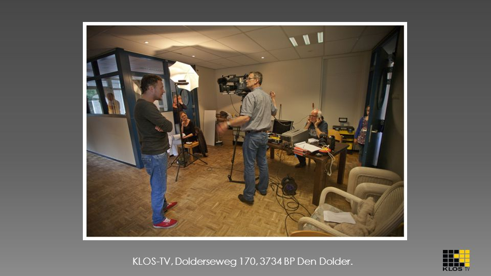 KLOS-TV, Dolderseweg 170, 3734 BP Den Dolder.