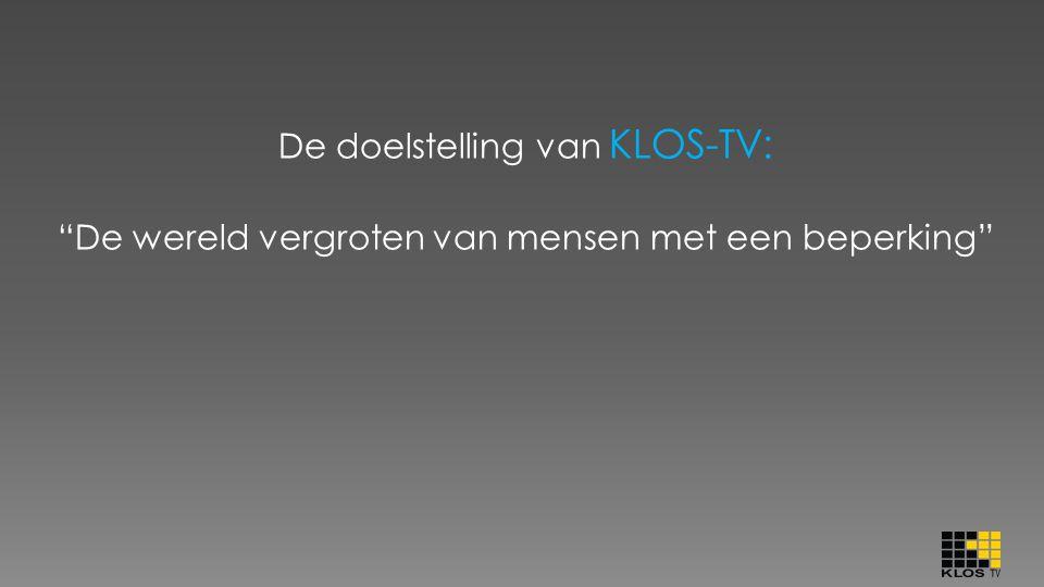 De doelstelling van KLOS-TV: