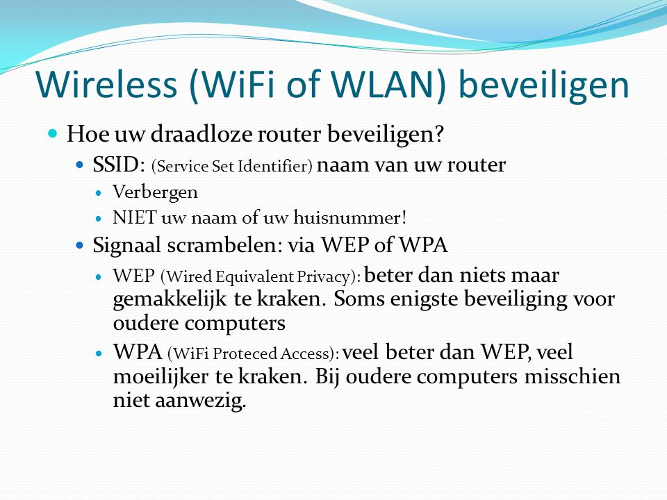 Wireless (WiFi of WLAN) beveiligen