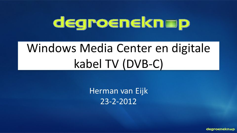 Windows Media Center en digitale kabel TV (DVB-C)