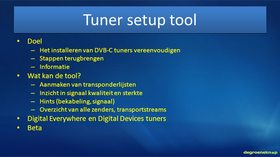 Tuner setup tool Doel Wat kan de tool