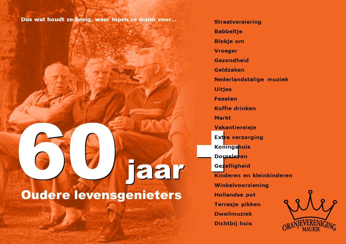 60 jaar + Oudere levensgenieters