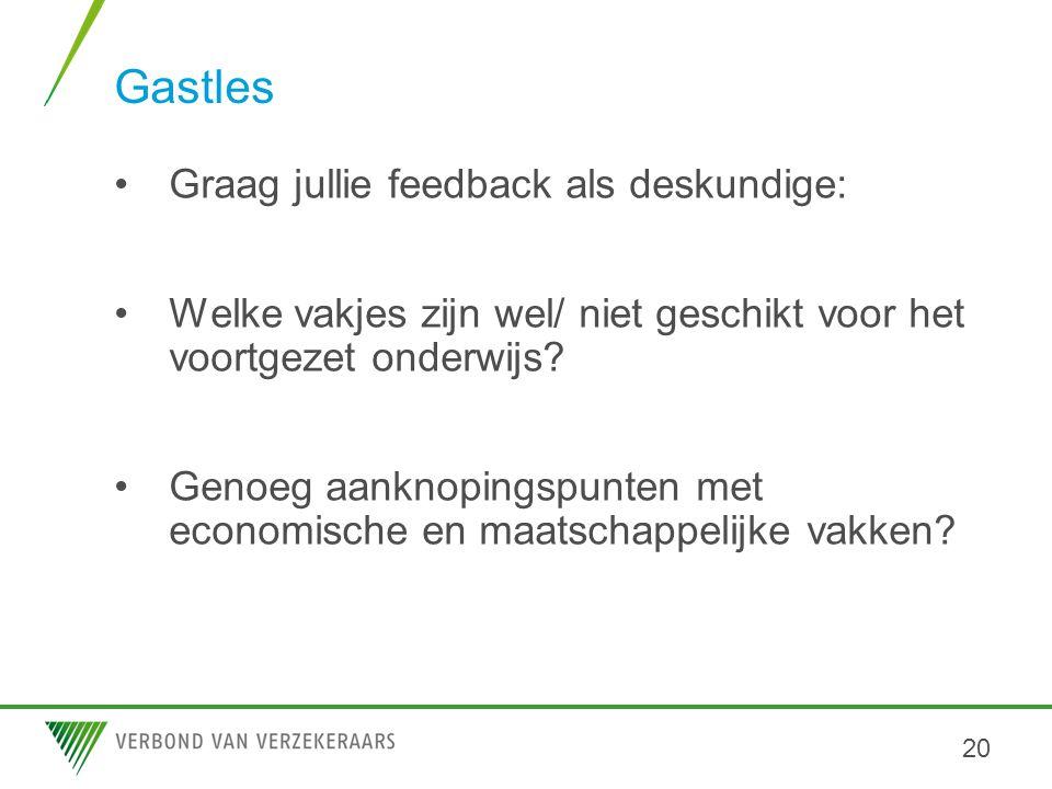Gastles Graag jullie feedback als deskundige: