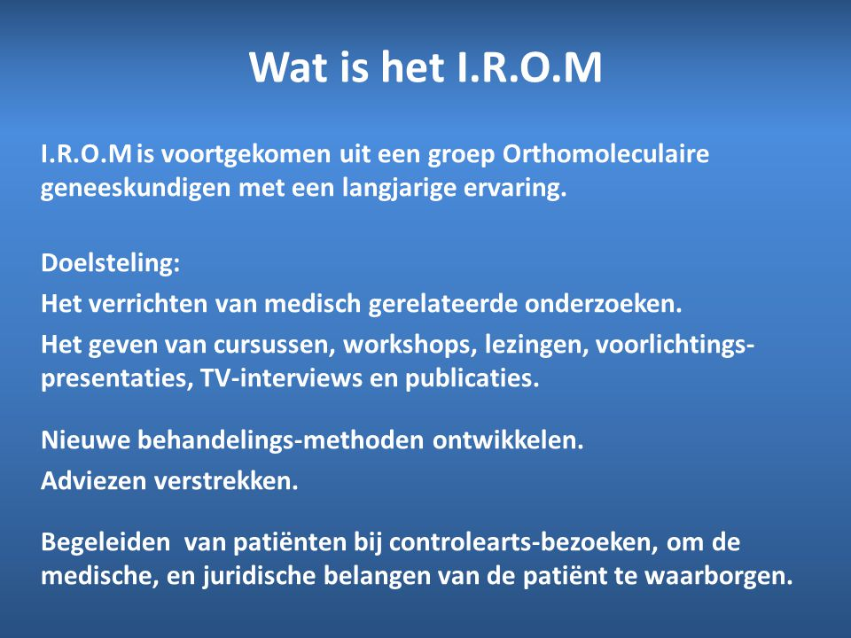 Wat is het I.R.O.M