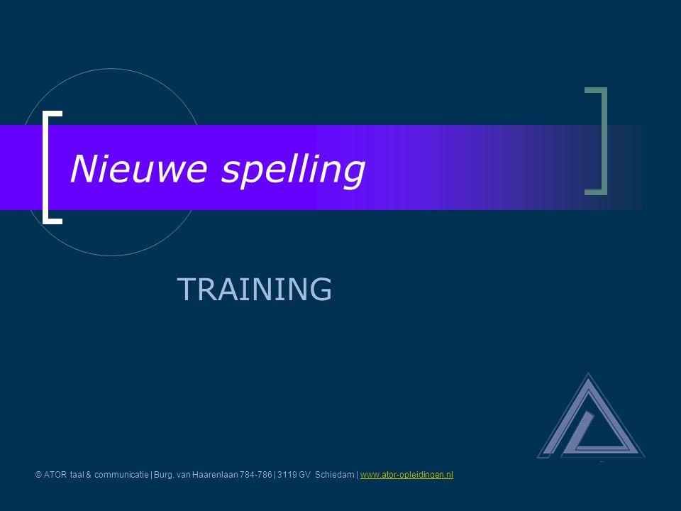 Nieuwe spelling TRAINING