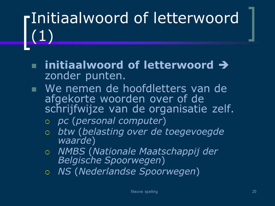 Initiaalwoord of letterwoord (1)