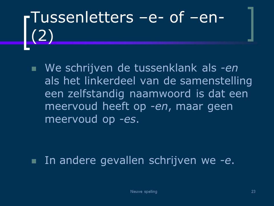Tussenletters –e- of –en- (2)