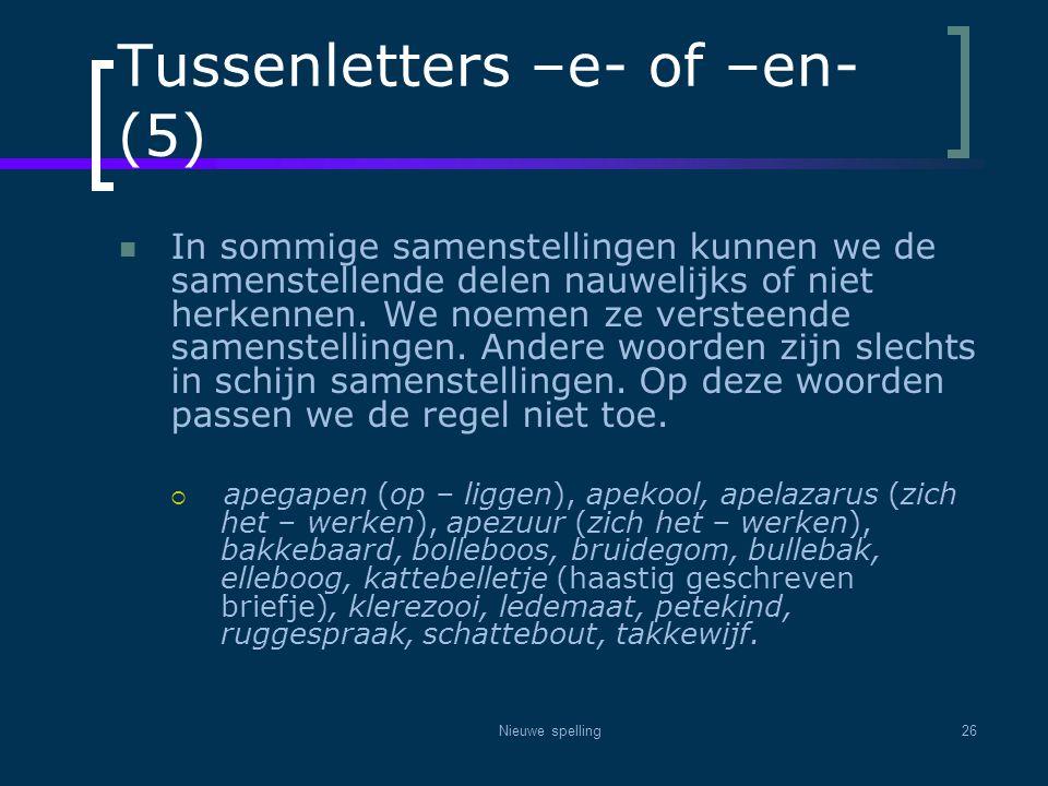 Tussenletters –e- of –en- (5)