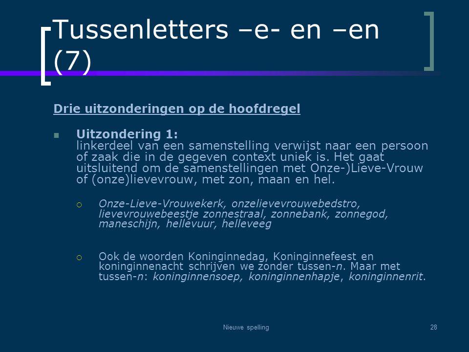 Tussenletters –e- en –en (7)