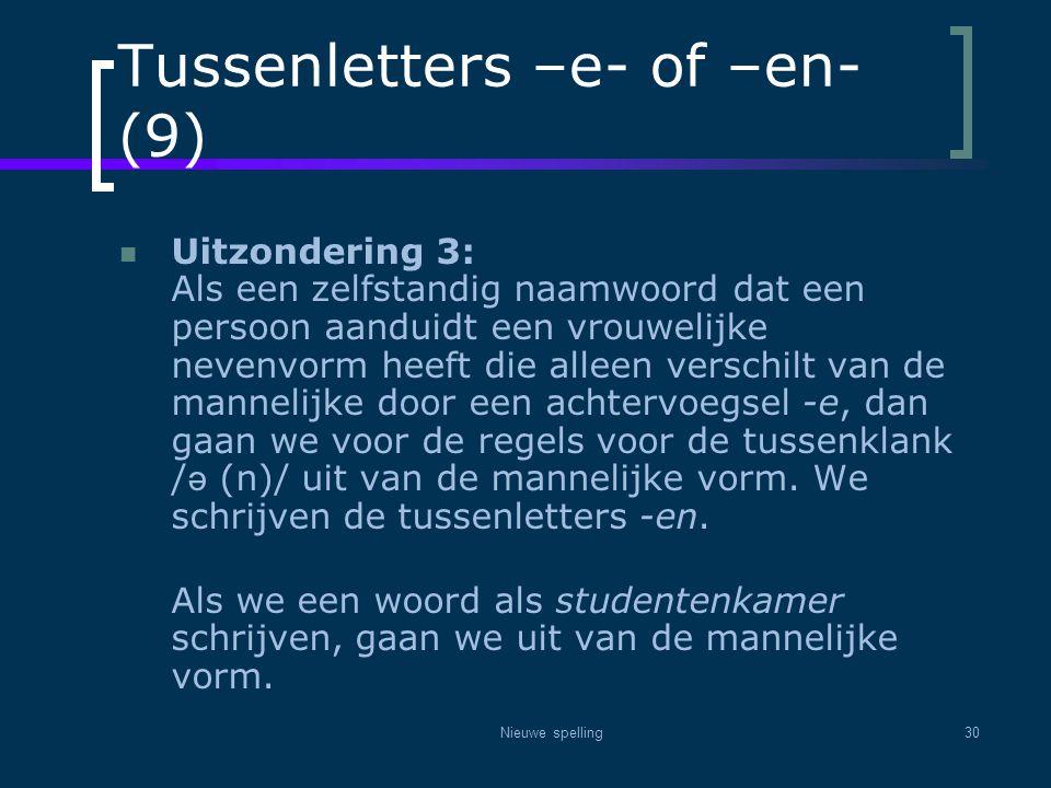 Tussenletters –e- of –en- (9)