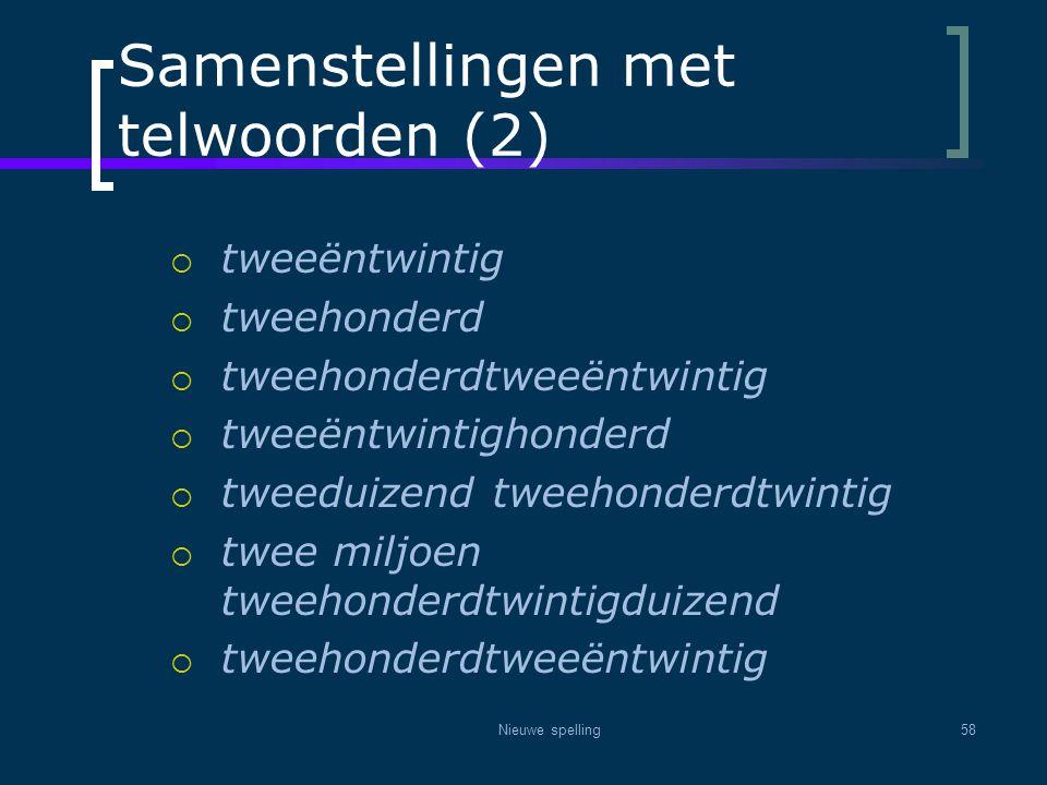 Samenstellingen met telwoorden (2)