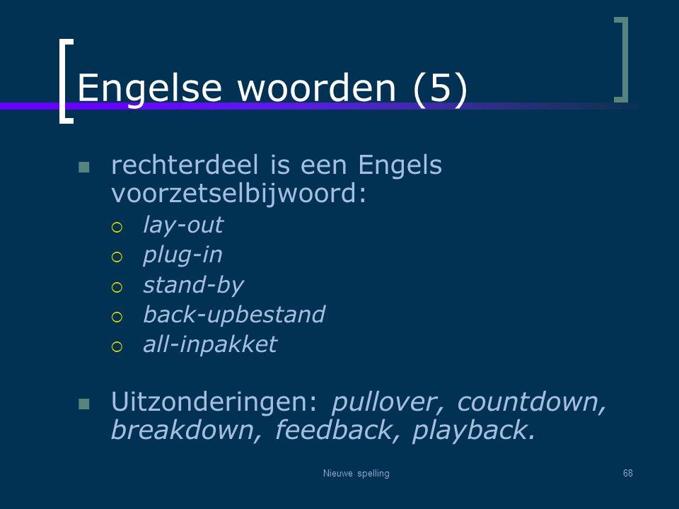 Engelse woorden (5) rechterdeel is een Engels voorzetselbijwoord: