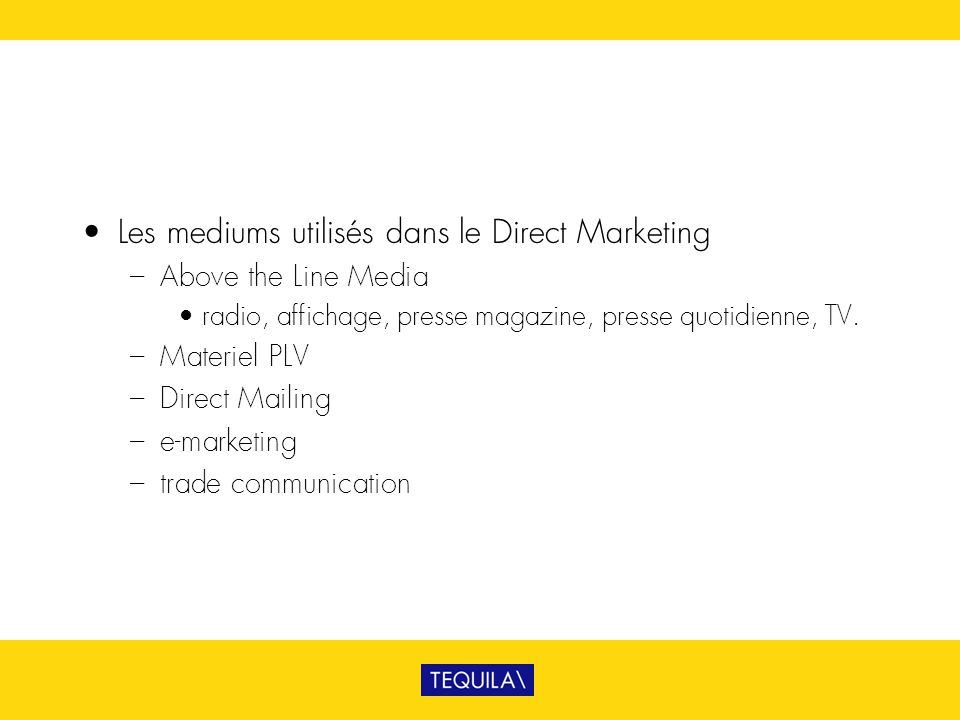 Les mediums utilisés dans le Direct Marketing