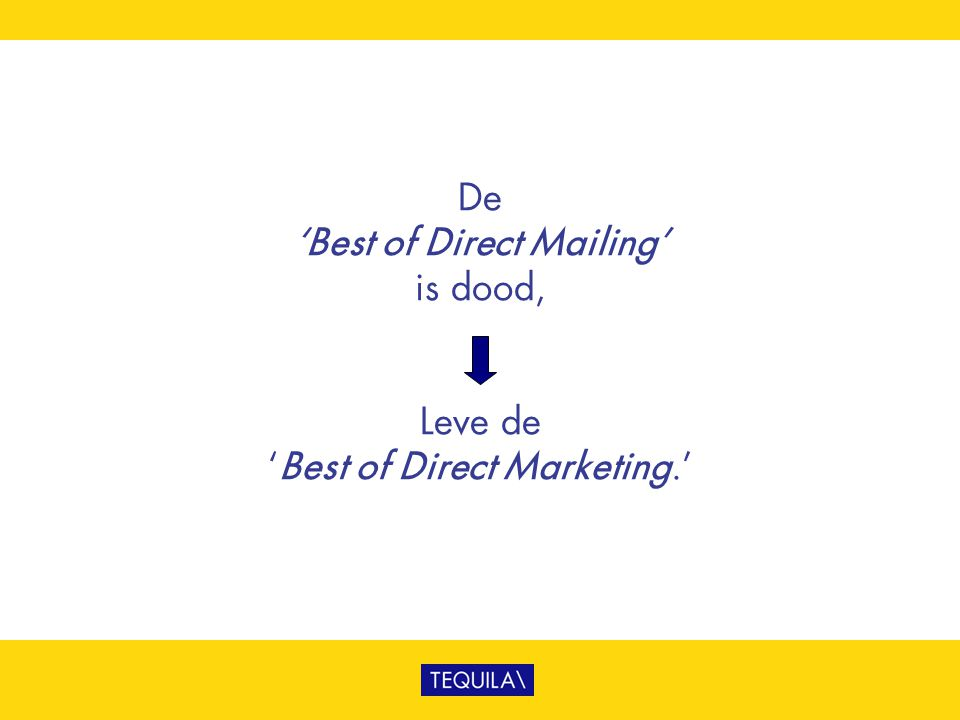 De 'Best of Direct Mailing' is dood, Leve de 'Best of Direct Marketing