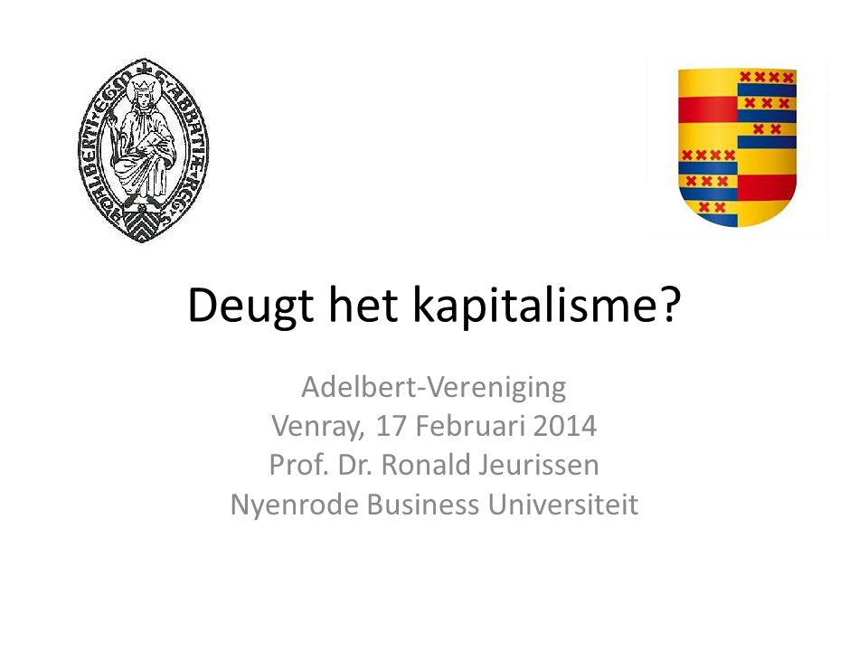 Deugt het kapitalisme Adelbert-Vereniging Venray, 17 Februari 2014
