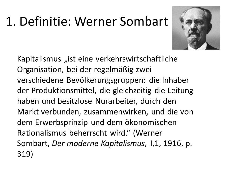 1. Definitie: Werner Sombart