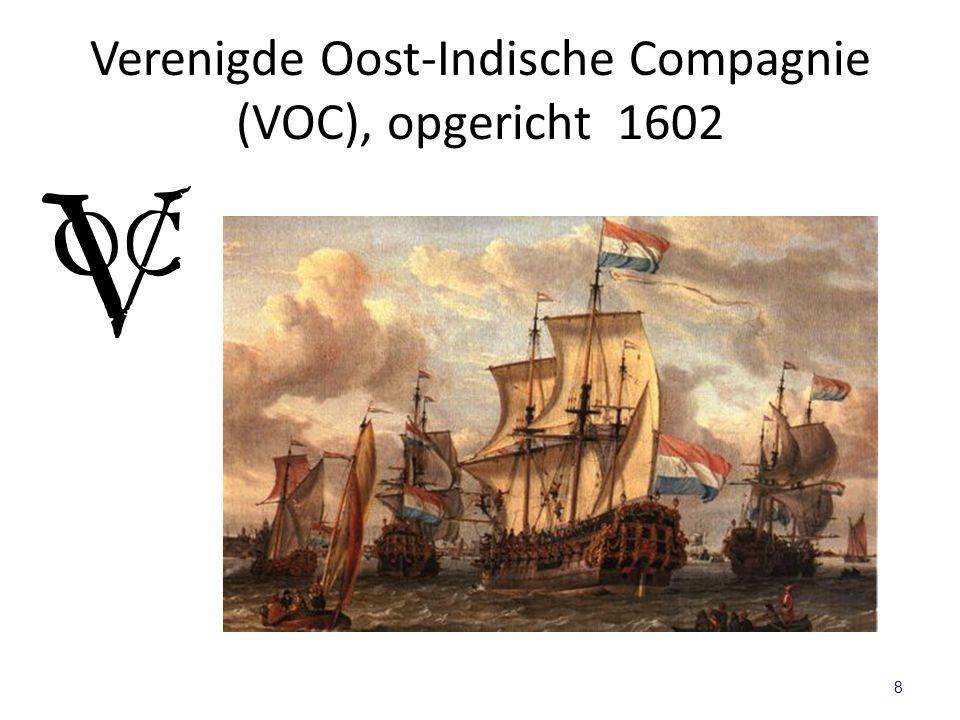 Verenigde Oost-Indische Compagnie (VOC), opgericht 1602