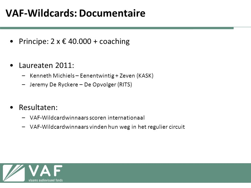 VAF-Wildcards: Documentaire