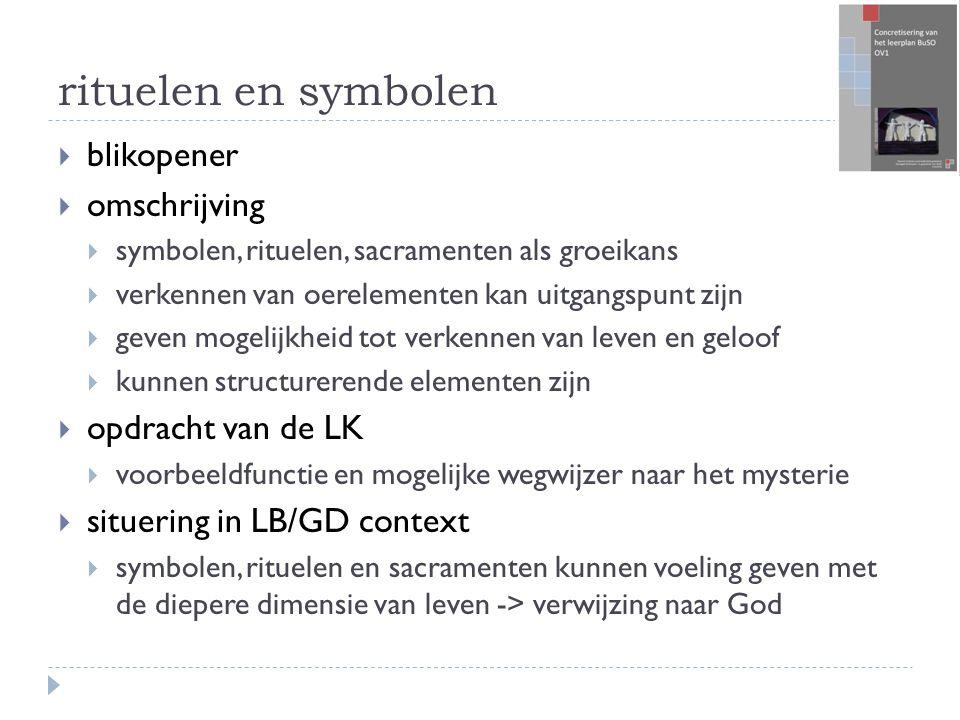 rituelen en symbolen blikopener omschrijving opdracht van de LK