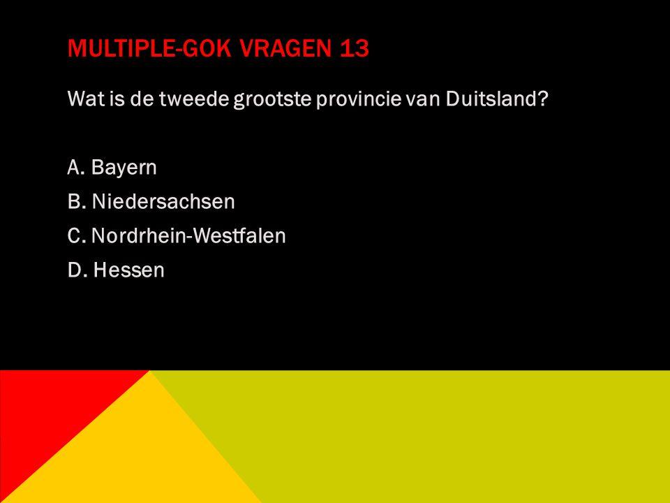 Multiple-gok vragen 13 Wat is de tweede grootste provincie van Duitsland.