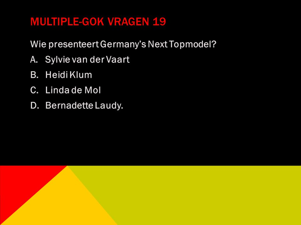 Multiple-gok vragen 19 Wie presenteert Germany's Next Topmodel