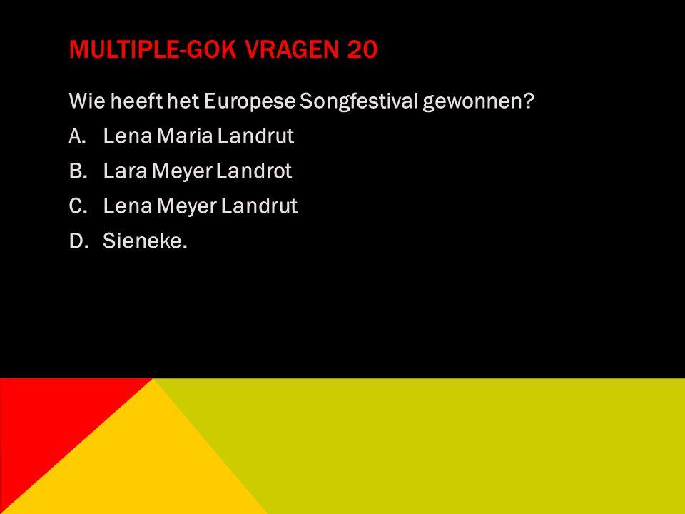 Multiple-gok vragen 20 Wie heeft het Europese Songfestival gewonnen