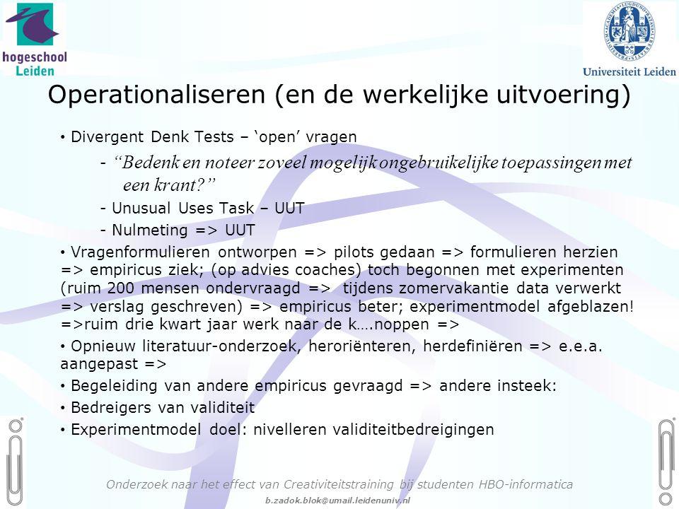 Operationaliseren (en de werkelijke uitvoering)