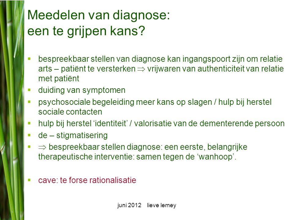 Meedelen van diagnose: een te grijpen kans