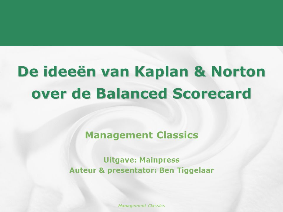 De ideeën van Kaplan & Norton over de Balanced Scorecard