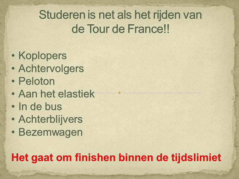Studeren is net als het rijden van de Tour de France!!