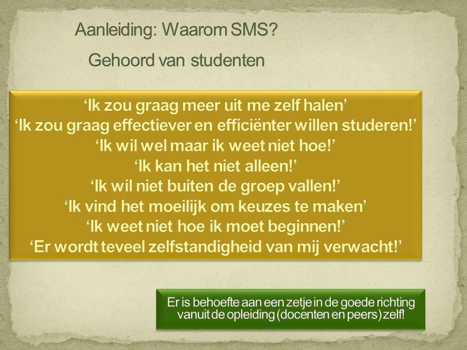 Aanleiding: Waarom SMS Gehoord van studenten