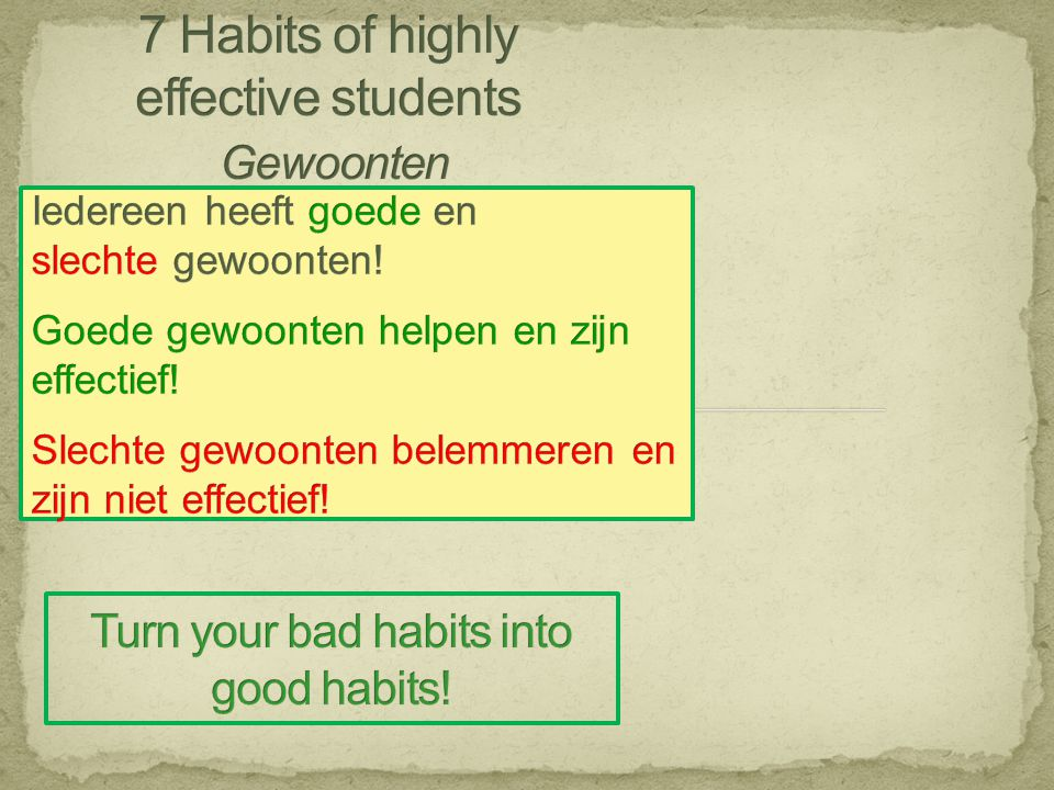 7 Habits of highly effective students Gewoonten