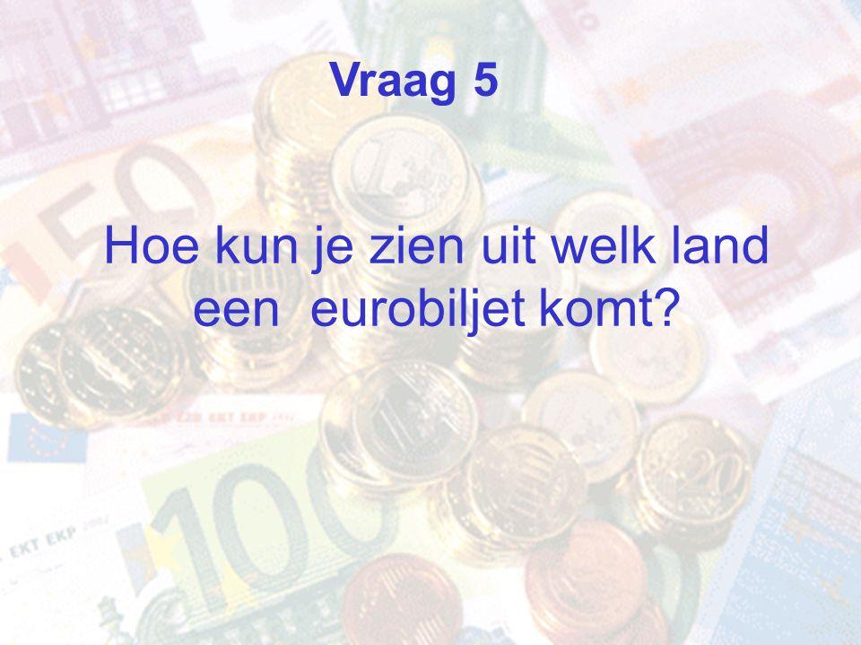 Hoe kun je zien uit welk land een eurobiljet komt