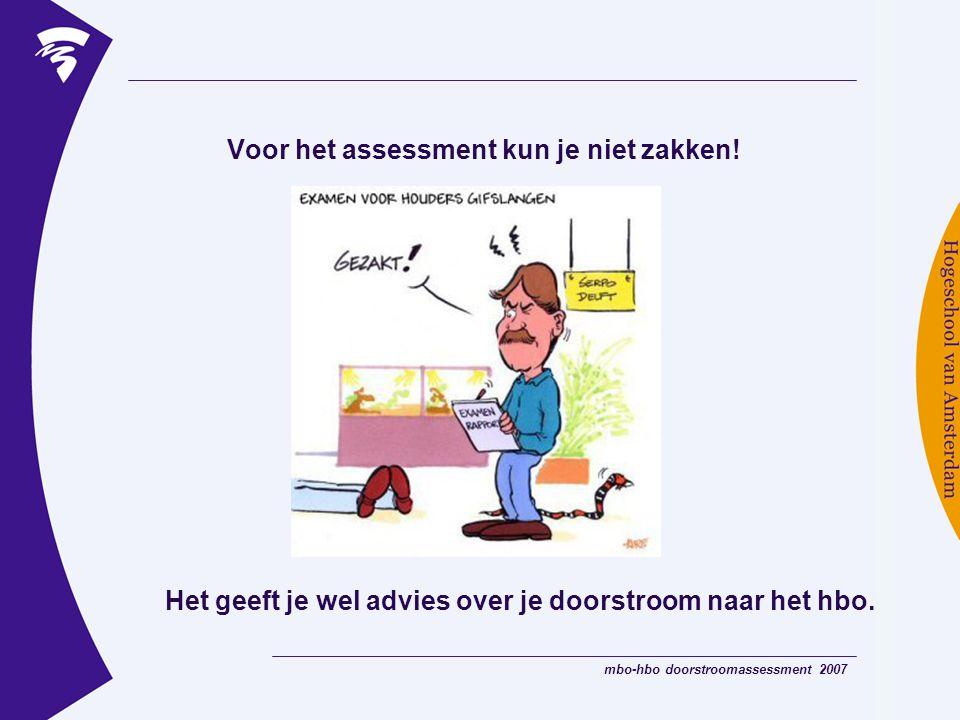 Voor het assessment kun je niet zakken!