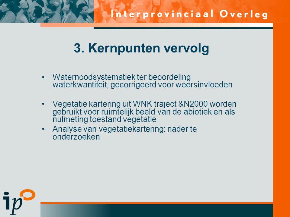 3. Kernpunten vervolg Waternoodsystematiek ter beoordeling waterkwantiteit, gecorrigeerd voor weersinvloeden.