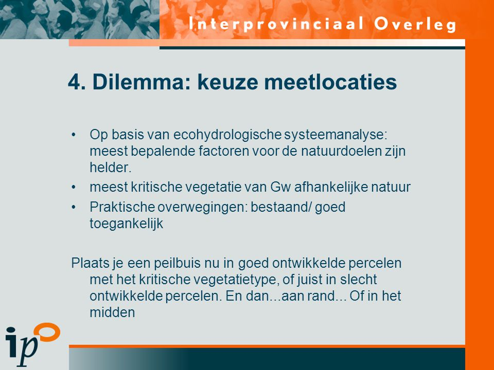 4. Dilemma: keuze meetlocaties