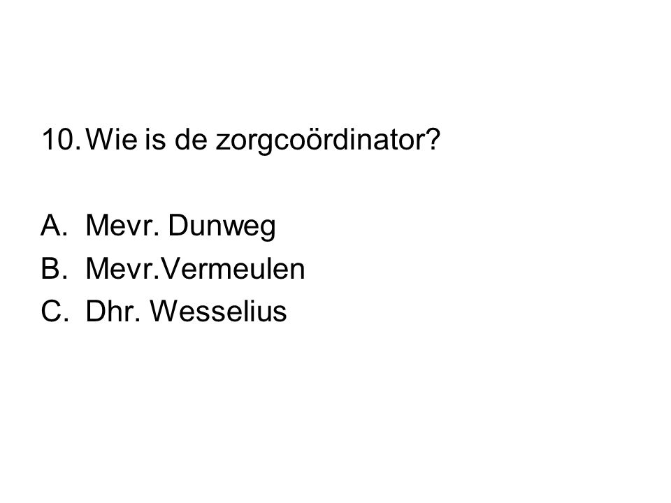 Wie is de zorgcoördinator