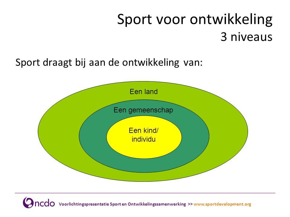 Sport voor ontwikkeling 3 niveaus