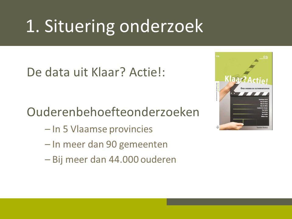 1. Situering onderzoek De data uit Klaar Actie!: