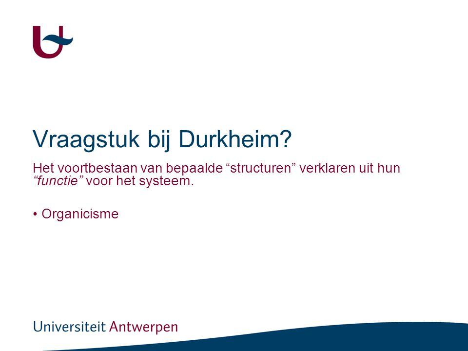 Durkheim vertaald naar het structureel functionalisme