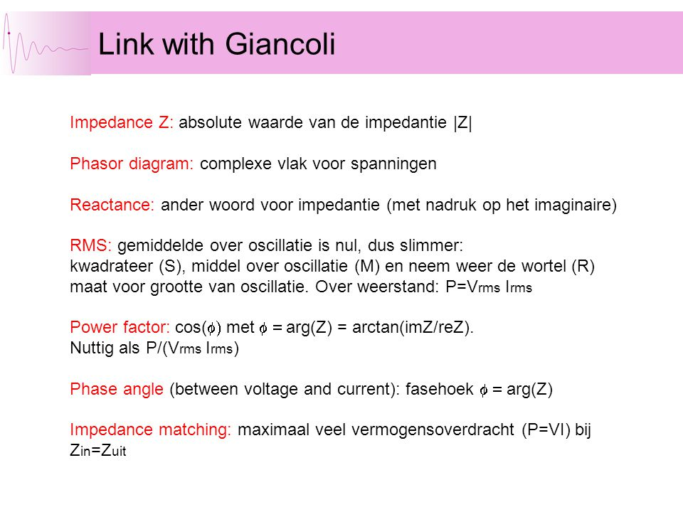 Link with Giancoli Impedance Z: absolute waarde van de impedantie |Z|