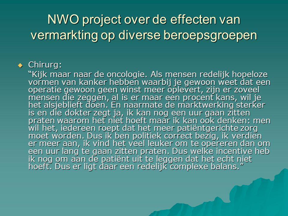 NWO project over de effecten van vermarkting op diverse beroepsgroepen