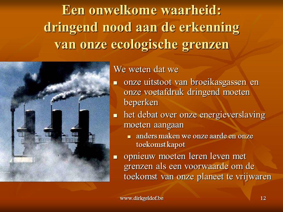 Een onwelkome waarheid: dringend nood aan de erkenning van onze ecologische grenzen