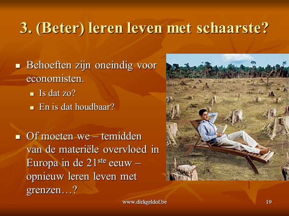 3. (Beter) leren leven met schaarste