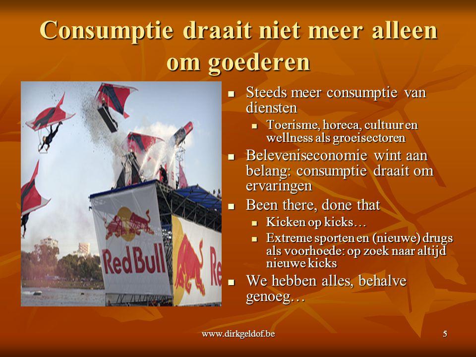 Consumptie draait niet meer alleen om goederen