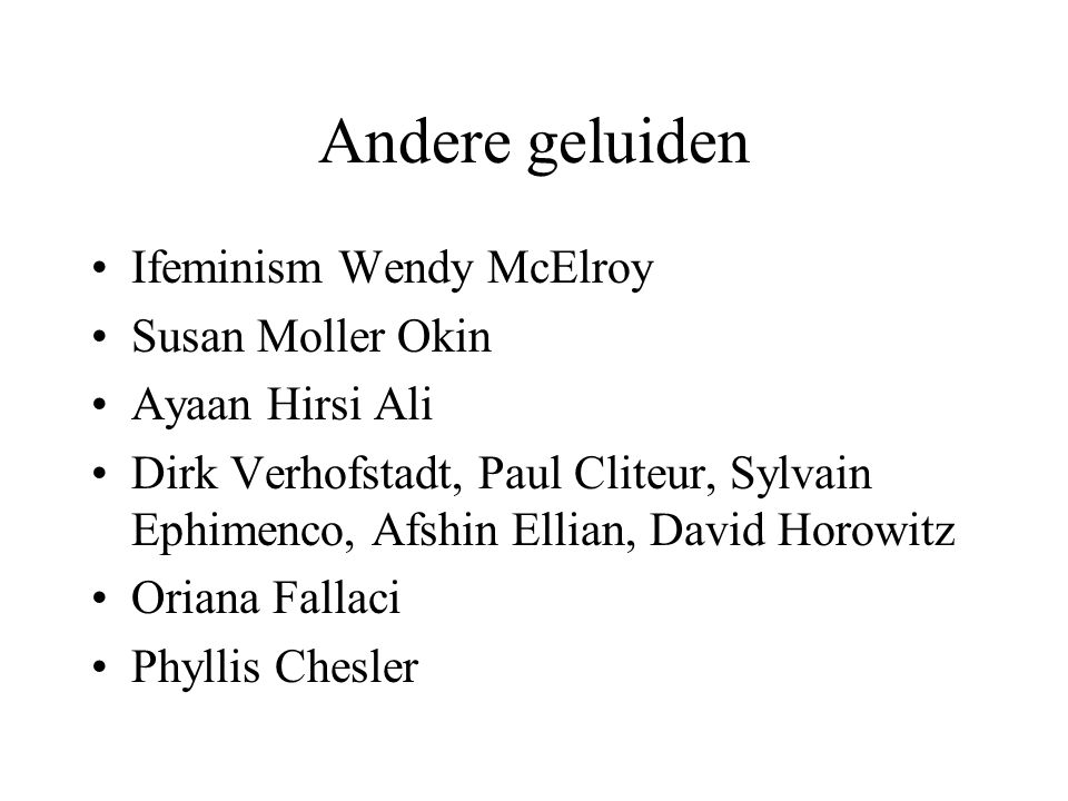 Andere geluiden Ifeminism Wendy McElroy Susan Moller Okin